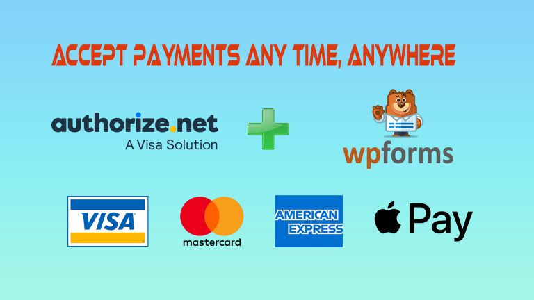 Accept Easy & Secure Online Payments with Authorize.net and WPForms